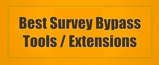 Best Survey Bypasser Tools and Extensions
